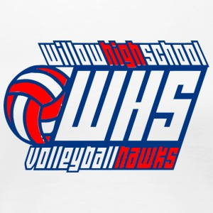 WILLOW HIGH SCHOOL WHS VOLLEYBALL HAWKS - Women's Premium T-Shirt