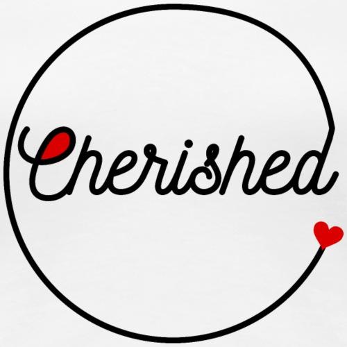 @Cherished - Women's Premium T-Shirt