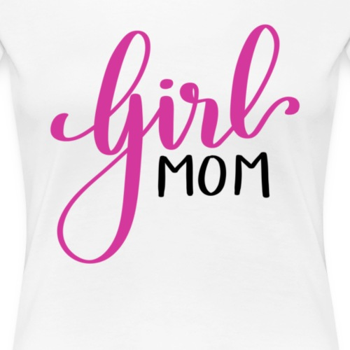 Girl mom - Women's Premium T-Shirt