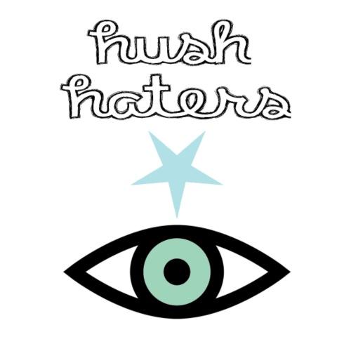 Hush Haters - Women's Premium T-Shirt