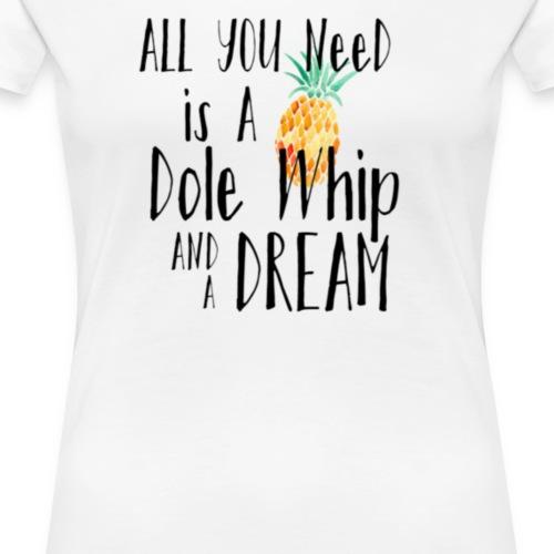 Dole Whip - Women's Premium T-Shirt