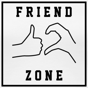 Friendzone | Romance, Valentines, Friends, Love - Women's Premium T-Shirt
