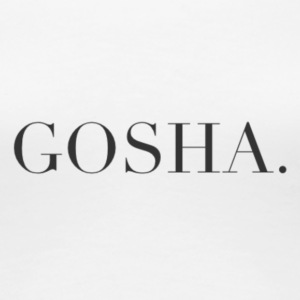 GOSHA. (BLACK) - Women's Premium T-Shirt