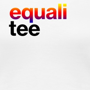 Equali Tee - Women's Premium T-Shirt