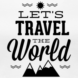 let-s_travel_the_world - Women's Premium T-Shirt