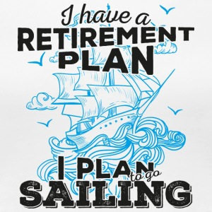 Retirement Plan Sailing (dark) - Women's Premium T-Shirt