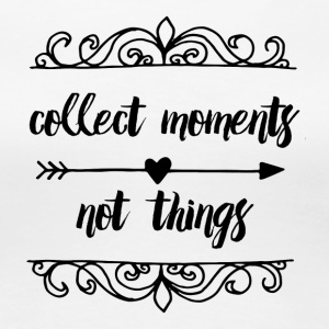 collect_moments_not_things - Women's Premium T-Shirt
