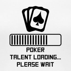 Poker Talent Loading - Women's Premium T-Shirt