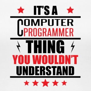 It's A Computer Programmer Thing - Women's Premium T-Shirt