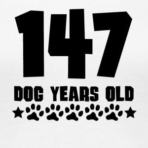 147 Dog Years Old Funny 21st Birthday - Women's Premium T-Shirt