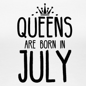 Queens are born in July - Women's Premium T-Shirt