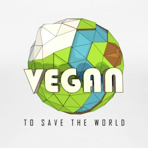 Vegan To Save the World - Women's Premium T-Shirt