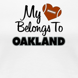 My heart belongs to Oakland - Women's Premium T-Shirt