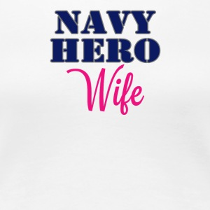 Navy Wife - Women's Premium T-Shirt