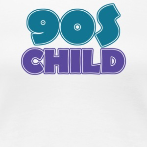 90 s Child - Women's Premium T-Shirt