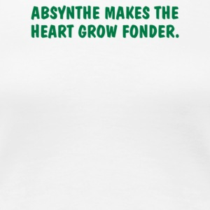 Absynthe Makes The Heart Grow Fonder - Women's Premium T-Shirt