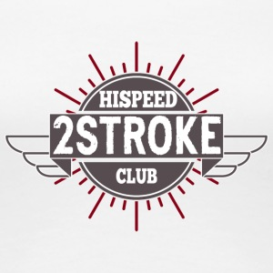 2-Stroke Hispeed Club - Women's Premium T-Shirt