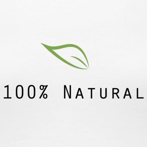 100 Natural - Women's Premium T-Shirt