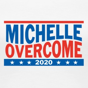 Michelle_Overcome_2020 - Women's Premium T-Shirt