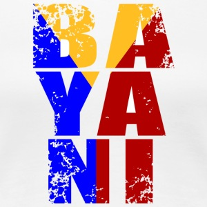 Bayani the Sacrifice of a Filipino - Women's Premium T-Shirt