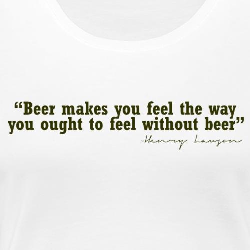 Beer Feelings - Women's Premium T-Shirt