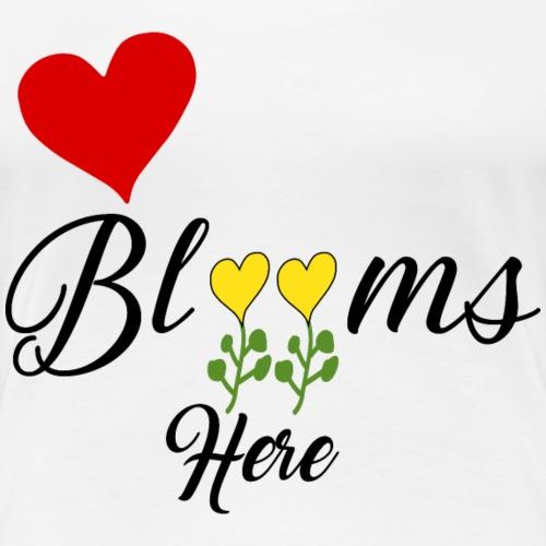 Love blooms - Women's Premium T-Shirt