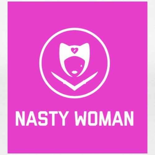 Nasty Woman Yes, I Am - Women's Premium T-Shirt