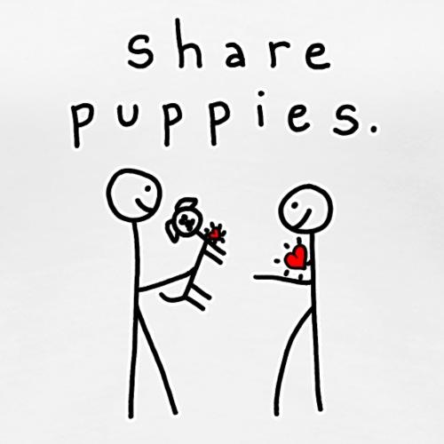 Share Puppies. - Women's Premium T-Shirt