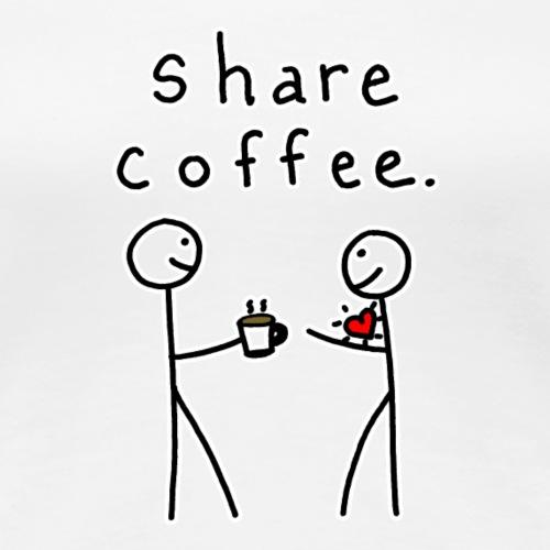 Share Coffee - Women's Premium T-Shirt