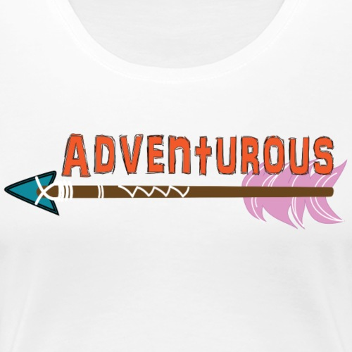 Adventurous - Women's Premium T-Shirt