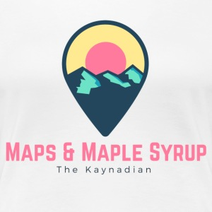 Maps and Maple Syrup Destination - Women's Premium T-Shirt
