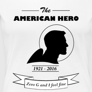 The american hero astronaut John Glenn - Women's Premium T-Shirt