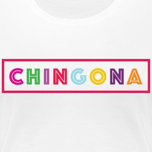 Chingona - Women's Premium T-Shirt