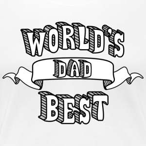 World 039 s Best Dad T Shirt - Women's Premium T-Shirt
