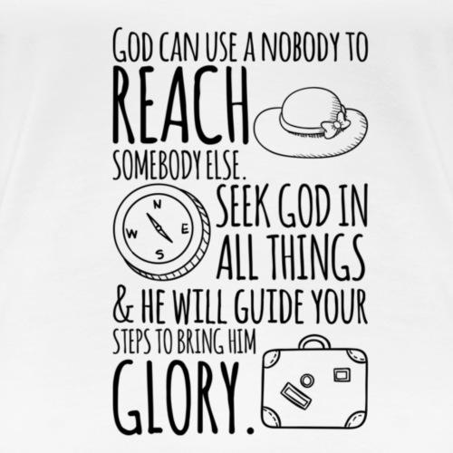 God needs me - Women's Premium T-Shirt