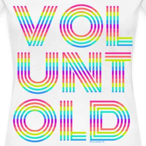 Voluntold Bright - Women's Premium T-Shirt