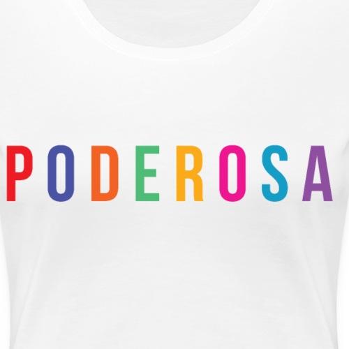 Poderosa - Women's Premium T-Shirt