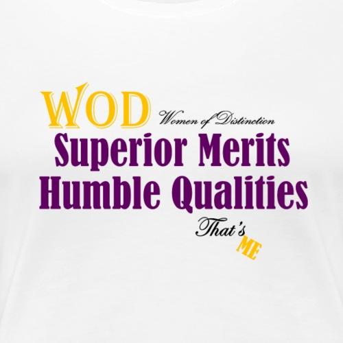 Humble That's Me - Women's Premium T-Shirt