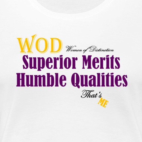 Humble That's Me - Women's Premium T-Shirt