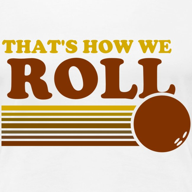 we_roll