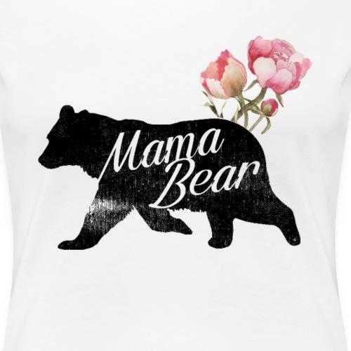 Mama Bear, Mommy Bear, Mother Bear, Mummy Bear - Women's Premium T-Shirt