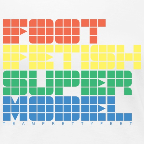FOOT FETISH SUPER MODEL - Women's Premium T-Shirt