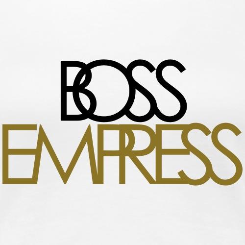 Boss Empress - Women's Premium T-Shirt