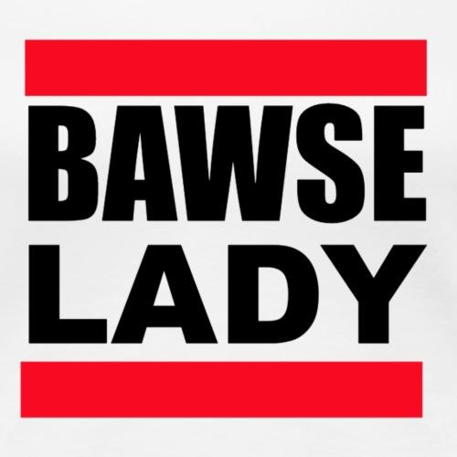 Bawse Lady - Women's Premium T-Shirt