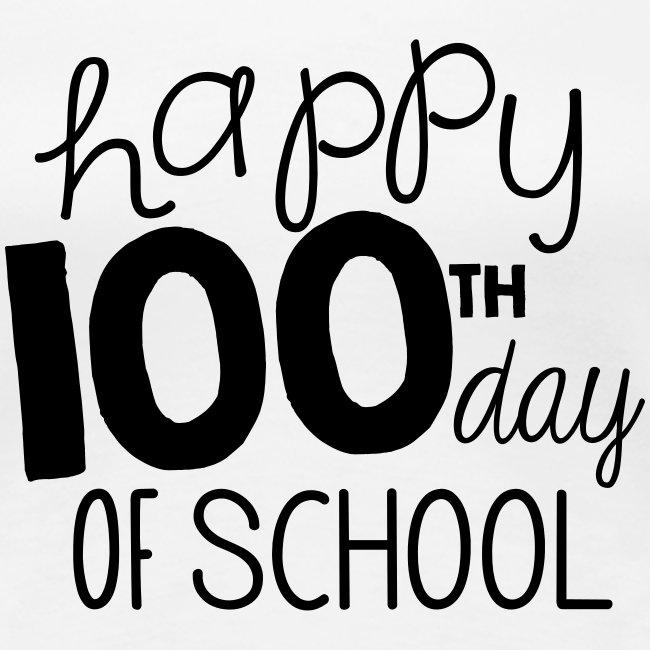 Happy 100th Day of School Chalk Teacher T-Shirt