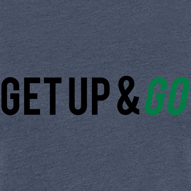 Get Up and Go