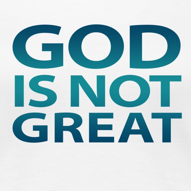 God is not Great - Blue Gradient
