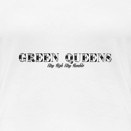 Limited edition - green queens - Women's Premium T-Shirt