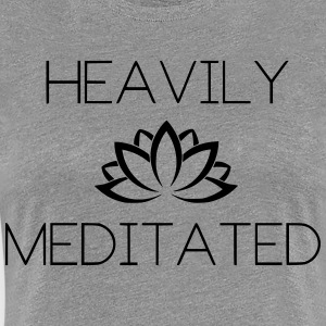 Heavily Meditated Yoga Yogi Design - Women's Premium T-Shirt