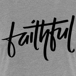 Faithful - Women's Premium T-Shirt